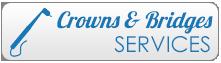 Crowns & Bridges Services